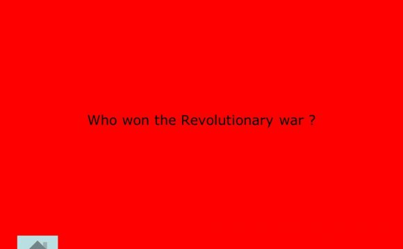 Who won the Revolutionary War?
