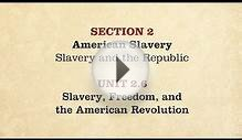 MOOC | Slavery, Freedom, American Revolution | The Civil