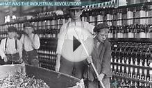 The Industrial Revolution in Europe and the U.S.: Events